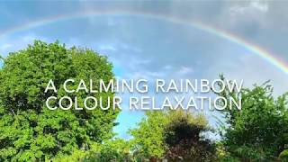 A Calming Rainbow 🌈 Colour Relaxation
