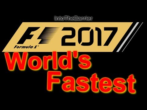 F1 2017 - I'M THE FASTEST DRIVER IN THE WORLD!