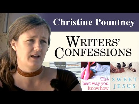Writers' Confessions - Christine Pountney Discusses The Writing Process