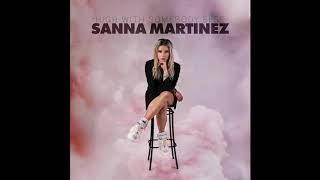 Sanna Martinez - High With Somebody Else (Official Audio)
