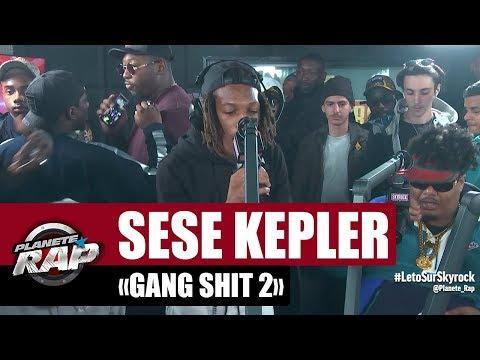 Youtube: Sese Kepler«Gang Shit 2» #PlanèteRap