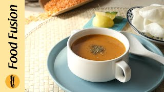 Turkish Red Lentil Soup Recipe By Food Fusion