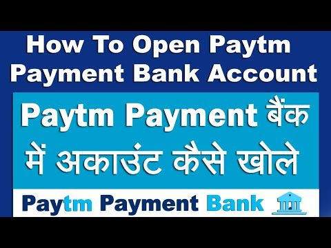 How To Open Paytm Payment Bank Account | Step By Step In Hindi