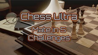 Chess Ultra | ALL 10 Mate in 5 Challenges (Xbox One, PS4, PC)