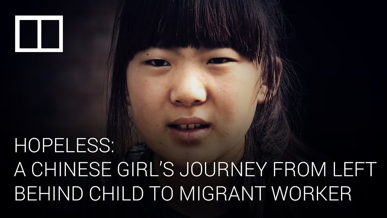 Hopeless: A Chinese girl's journey from left-behind child to migrant worker
