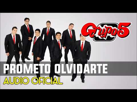 Grupo 5 - Prometo Olvidarte (Audio Oficial)