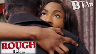 ROUGH RIDERS  4 - LATEST NOLLYWOOD MOVIE