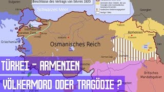 Türkei - Armenien / Völkermord oder Tragödie ?