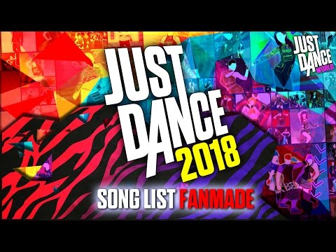Just Dance 2018 | Song List (FANMADE!) |