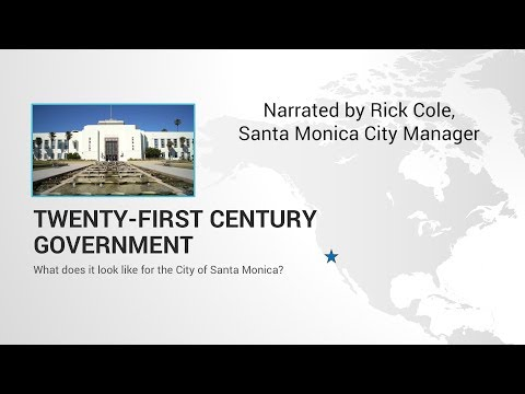21st Century Government: Creating a City That Works for Everyone