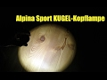 Alpina Sport Kugel-Kopflampe - Vorstellung
