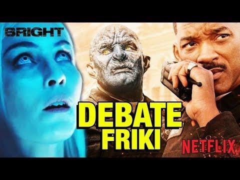 Bright 🚔 DEBATE FRIKI - CRÍTICA - REVIEW - OPINIÓN - David Ayer - Will Smith - El futuro de Netflix
