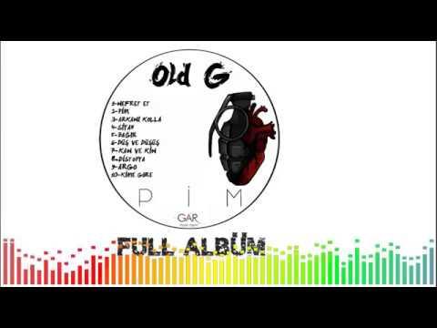 Old G - Pim (Full Albüm)