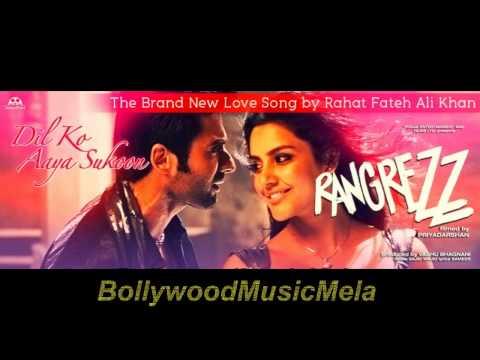 Dil Ko Aaya Sukoon - Rangrezz (2013) - FULL SONG HD