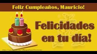 ¡Feliz Cumpleaños Mauricio!