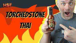 Torchedstone Thai (X X X hot) | Sweet Thai goodness | #torchestonethai | #torchbearersauces