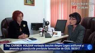 Dep  CARMEN  HOLBAN despre Legea antifumat și noile amenzi pentru farmacii