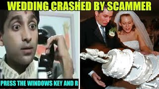 Wedding crashed by Tech support scammer thumbnail