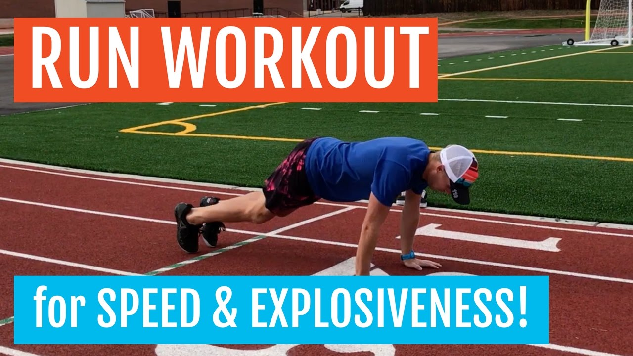 Running Workout to Get Fast and Explosive