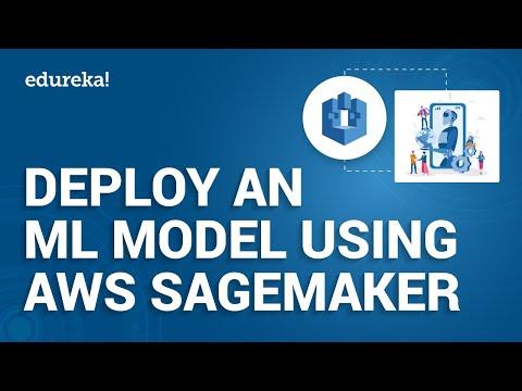 Deploy Machine Learning Model using Amazon SageMaker | How to Deploy ML Models on AWS | Edureka