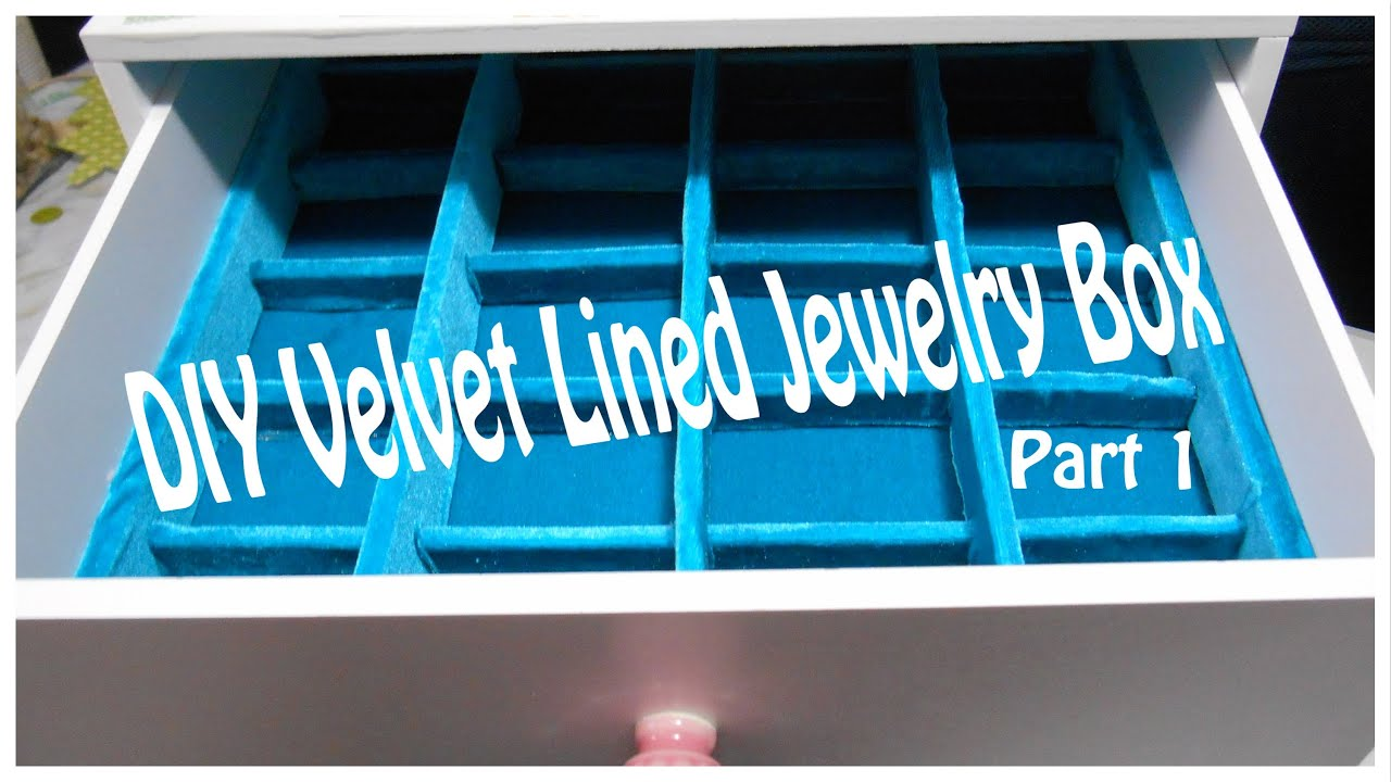 DIY Customized Jewelry Box (Part 1) & DIY Customized Jewelry Box (Part 1) - YouTube