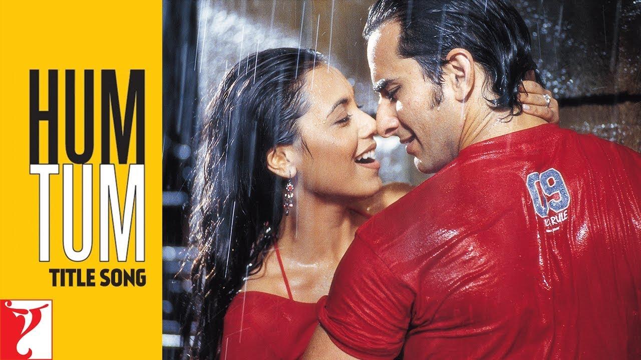 Download Hum Tum Song | Saif Ali Khan, Rani Mukerji | Alka Yagnik, Babul Supriyo, Jatin-Lalit, Prasoon Joshi