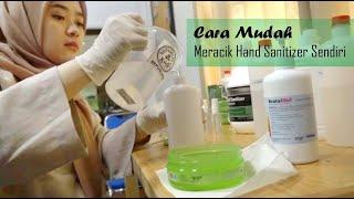 Cara mudah membuat hand sanitizer sendiri