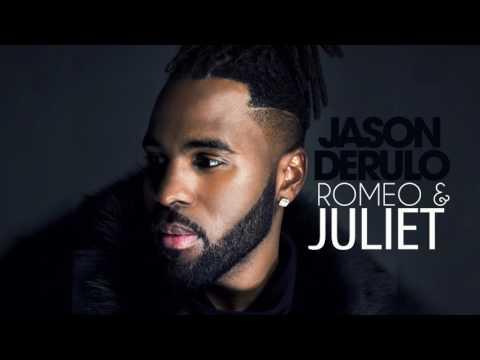 Jason Derulo - Romeo & Juliet (Official Audio)