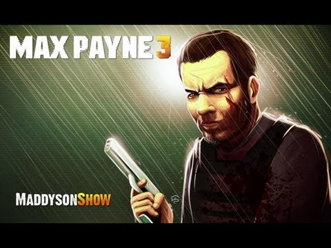 Мэддисон. Обзор на Max Payne 3
