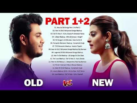 old-vs-new-bollywood-mashup-songs-2020-||-romantic-hindi-songs---new-vs-old-songs-part-1-vs-part-2