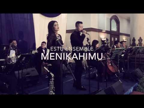 Menikahimu - ESTU Ensemble
