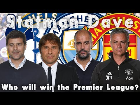 WHO WILL WIN THE PREMIER LEAGUE? | MAN UTD, MAN CITY, CHELSEA OR SPURS