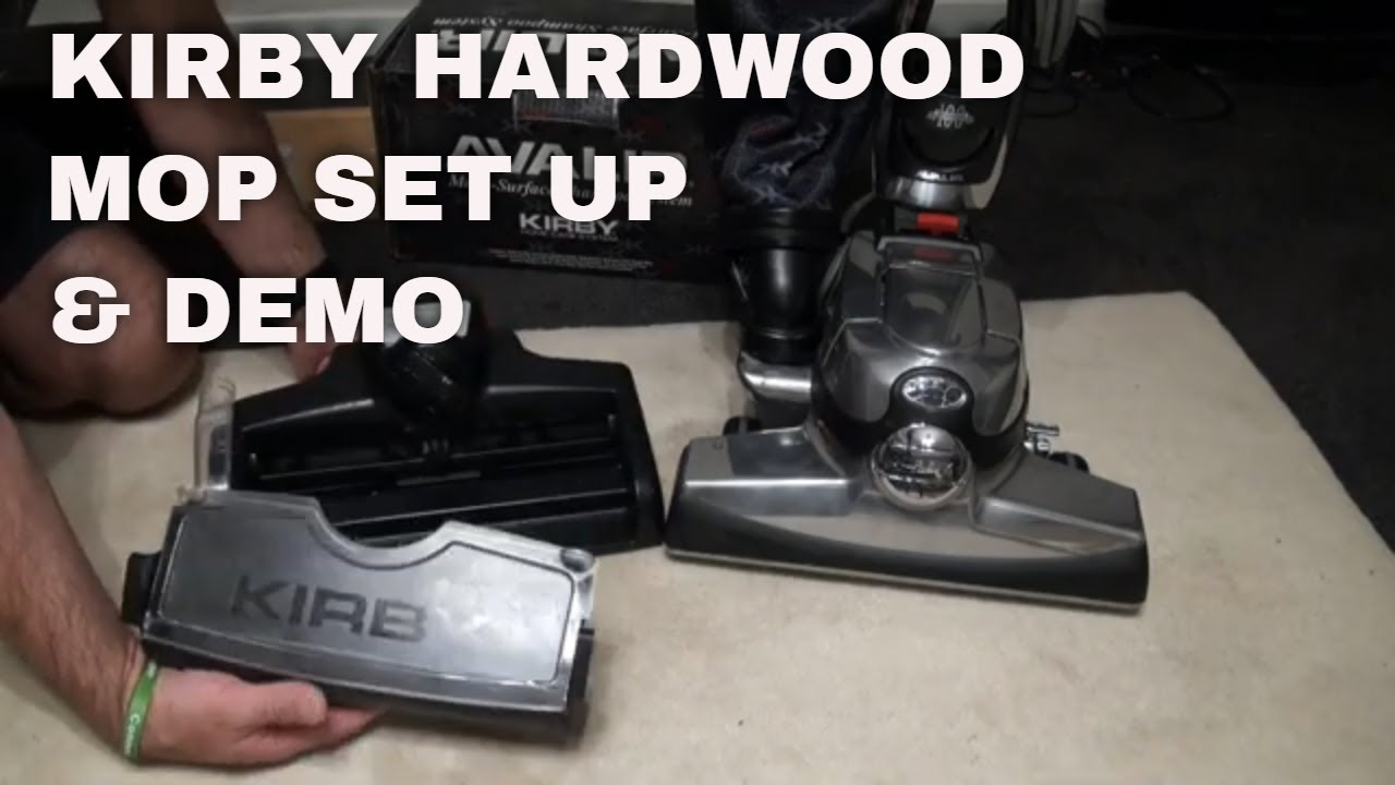 Kirby Vacuum Step By Step Guide How To Use Avalir Hardwood Mop With Kirby Floor Mixture In Tank Youtube