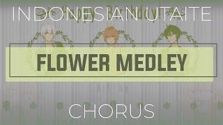 Flower Medley ⬘ Various Artists || Chorus Telat Lebaran (Happy Birthday, Hope, Jordy, & Chiru)