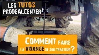 Comment faire la vidange et changer le filtre à huile de son tracteur?