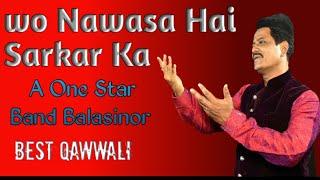Wo Nawasa Hai Sarkar Ka // A One Star Band Balasinor