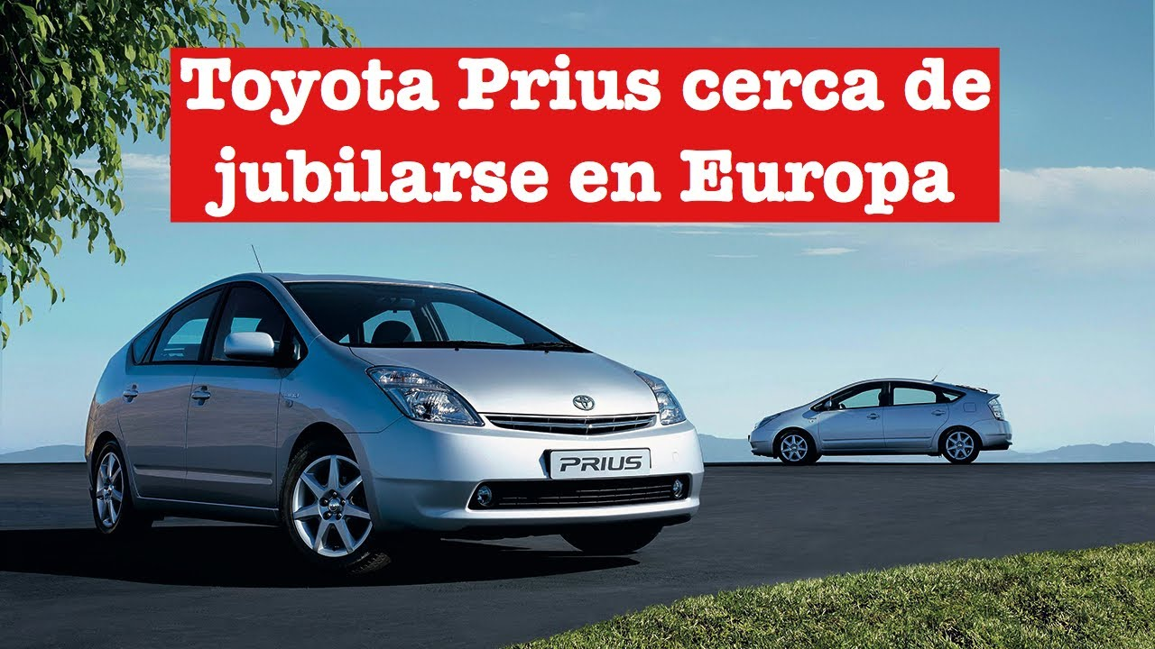 Toyota Prius: Un modelo de éxito que llega su fin