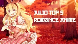 Top 5 Anime Romance JULIO 2016