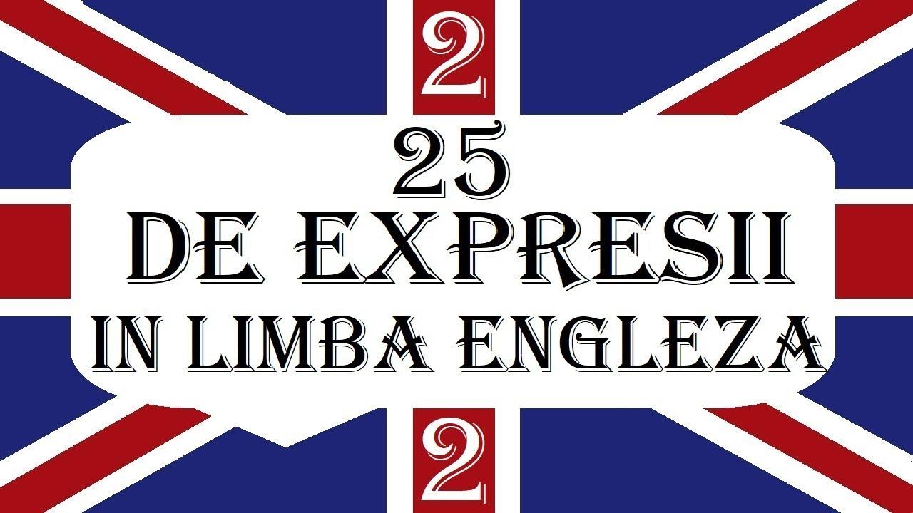 Invata engleza   VOCABULAR   25 de expresii in Limba engleza