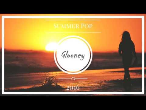 """Копия видео """"Glooney   Summer Pop 2016"""""""