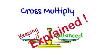 Cross Multiply – Explained