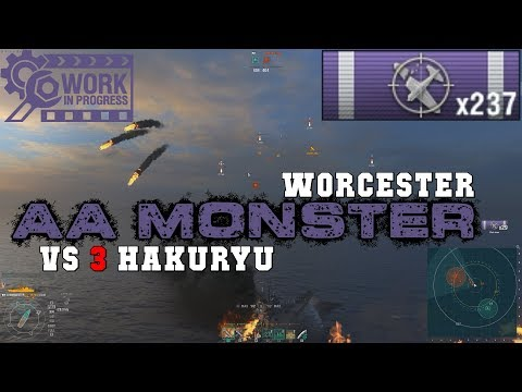 WORCESTER vs 3 Hakuryu AA MONSTER TEST    World of Warships
