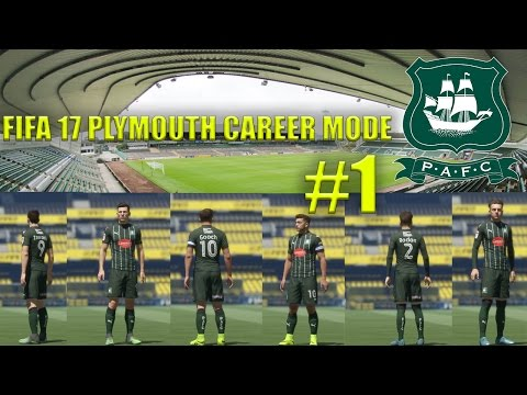 FIFA 17 PLYMOUTH CAREER MODE S2 #1