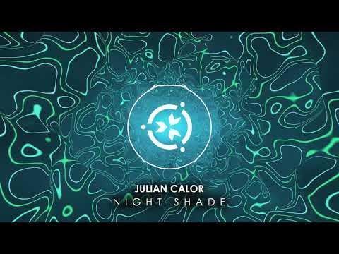 Julian Calor - Night Shade [Official Stream]
