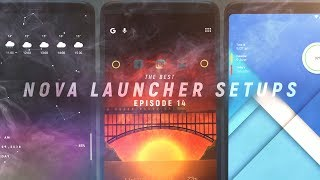 The Best Nova Launcher Setups #14