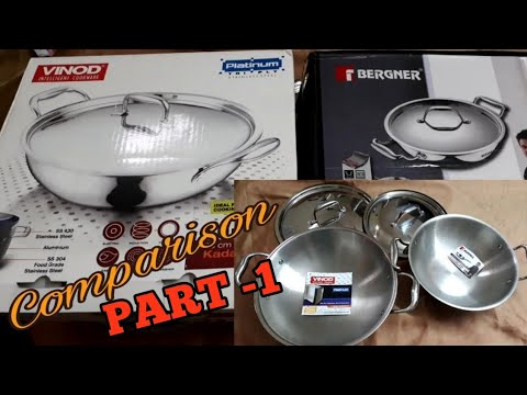Bergner And Vinod Stainless Steel Cookware -Comparison-Part 1
