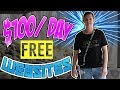 How To Make $100 A Day With FREE Websites [WICKEDLY EFFECTIVE]
