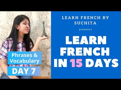 Learn French In 15 Days (Day 7) Phrases & Vocabulary | By Suchita | +91-8920060461