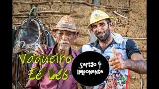 Baixar EROliveira | Sertão Imponente - Vaqueiro Zé Leó