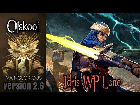 Olskool | Idris WP Lane - Vainglory hero gameplay from a pro player